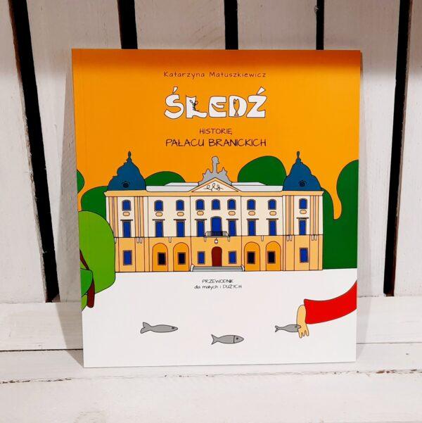 Sklep SLJEDZIK -- Śledź historię pałacu Branickich